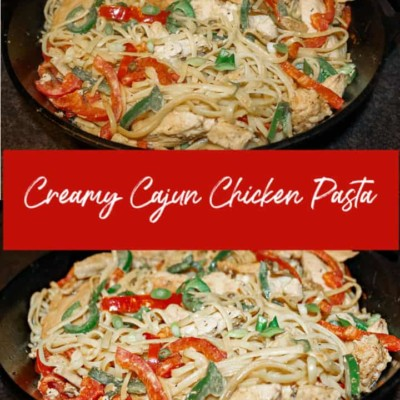 Creamy Cajun Chicken Pasta Recipe – A Spicy Way to Serve Chicken
