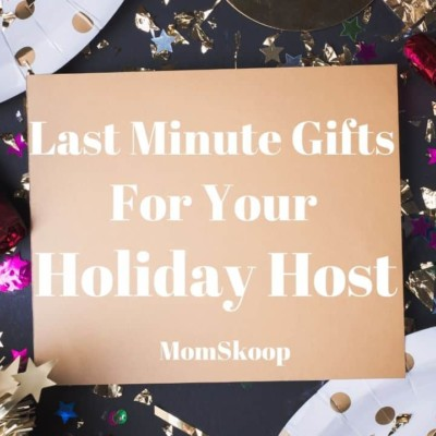 Last Minute Gifts for Your Holiday Host