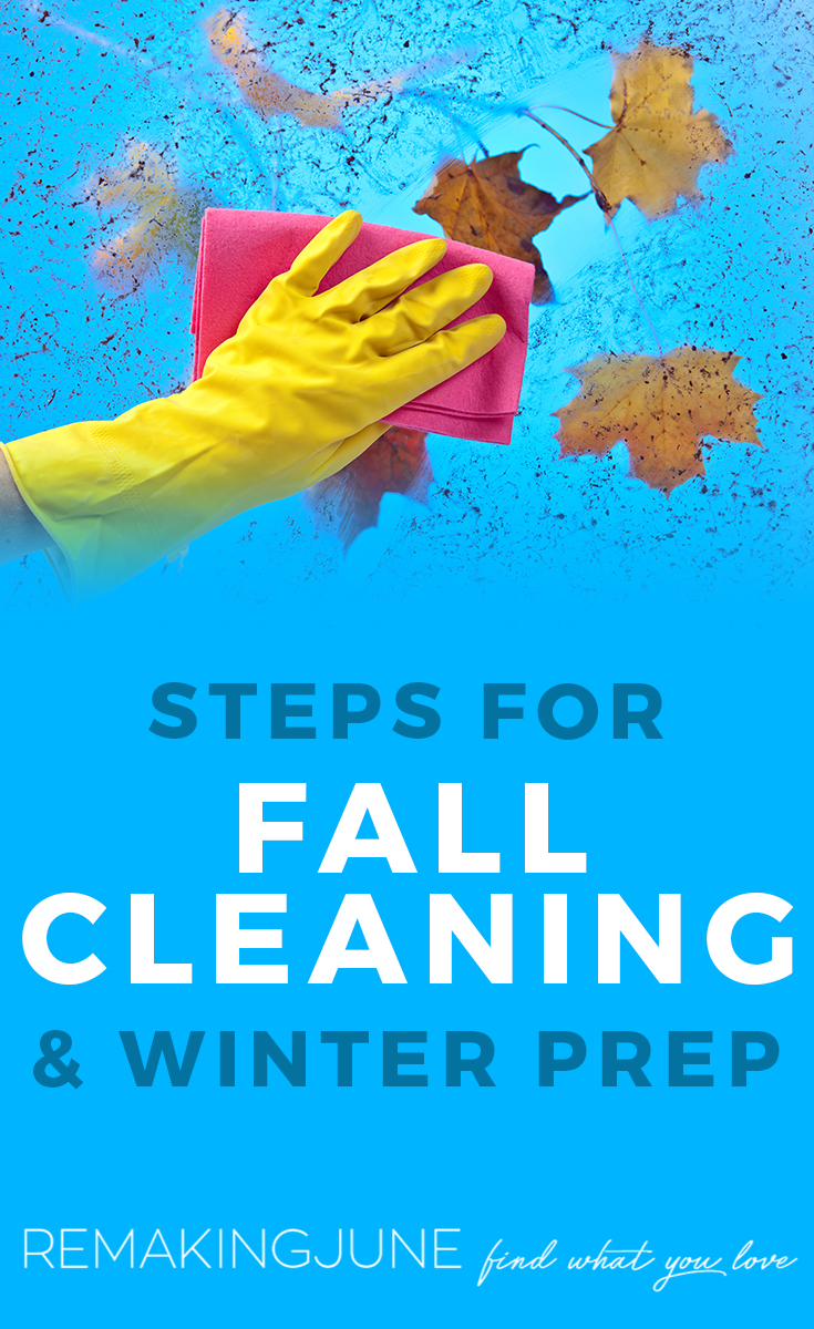 fall cleaning and winter prep