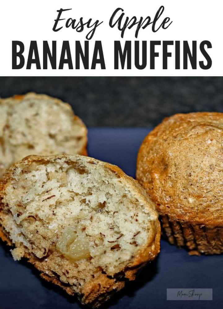 Super Easy Apple Banana Muffins