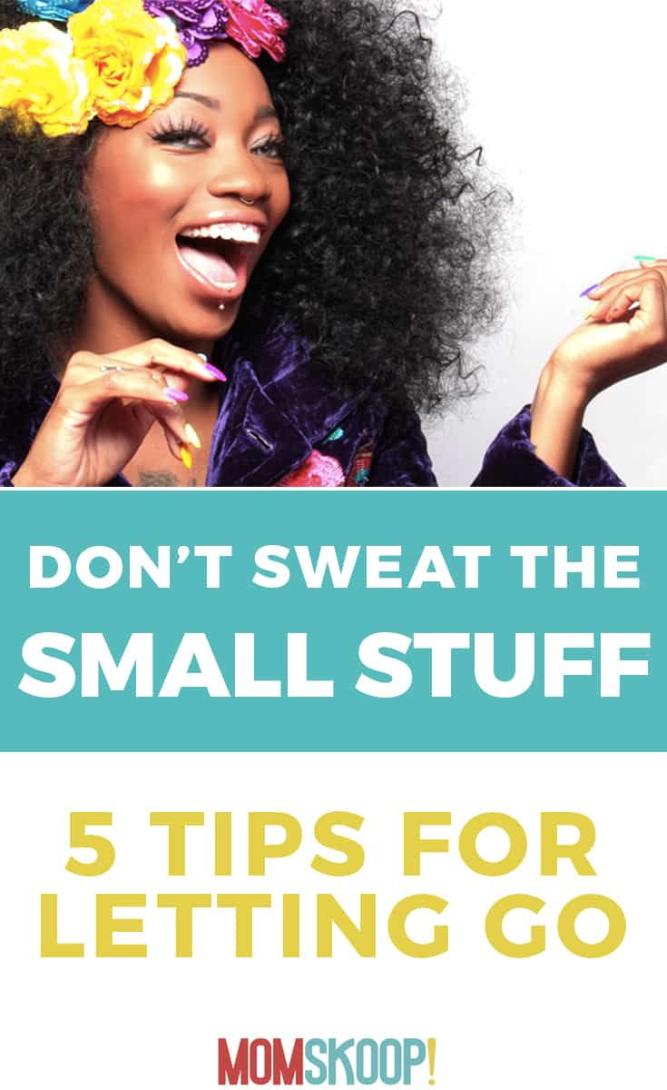 Dont Sweat The Small Stuff 5 tips