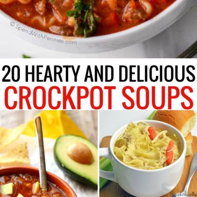 20 Hearty And Delicious Crockpot Soup Recipes – Perfect for Fall!