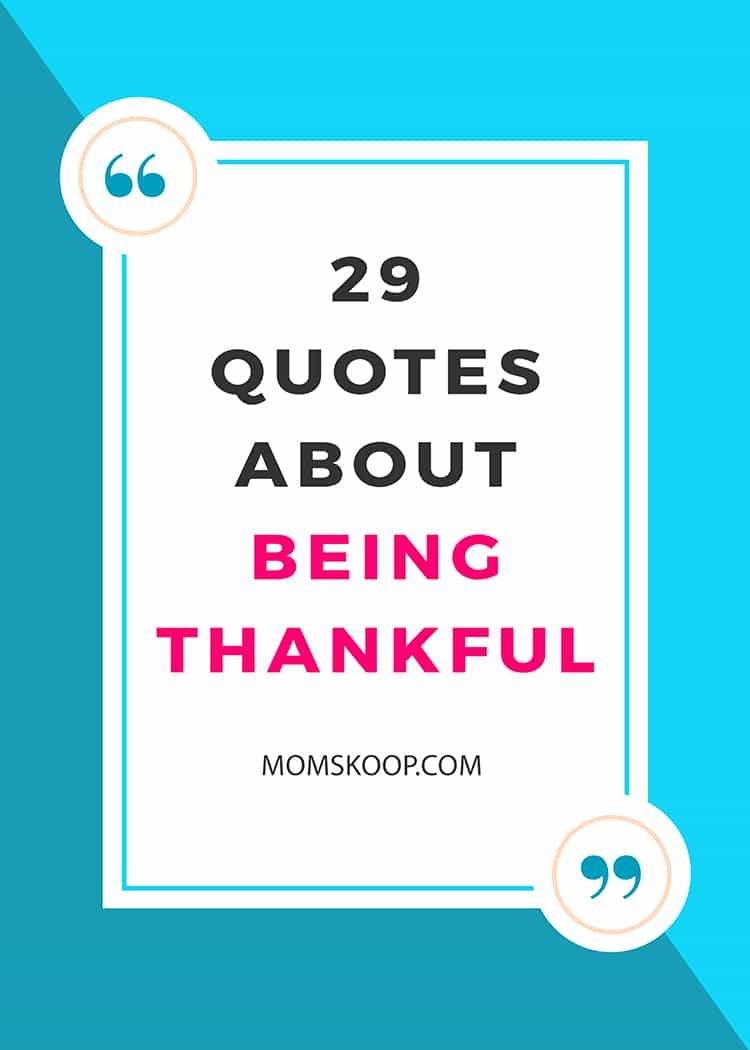 29 QUOTES ABOUT THANKFULNESS AND GRATITUDE