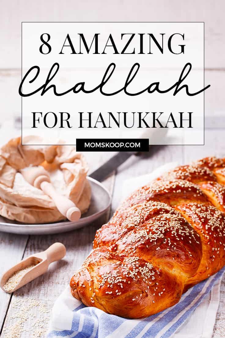 8 Amazing Challah Recipes for Hanukkah