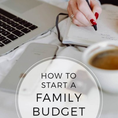 How To Start A Family Budget – Practical Tips + Printable Family Budget Worksheet