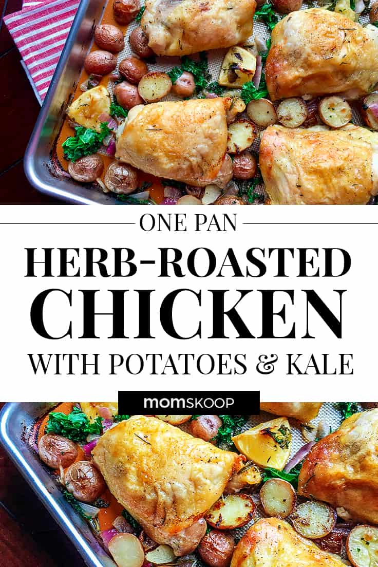 One Pan Herb Roasted Chicken with Potatoes and Kale