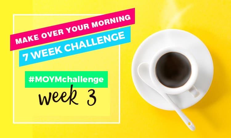 WEEK 3 PRINTABLE MORNING AGENDA MOYMCHALLENGE