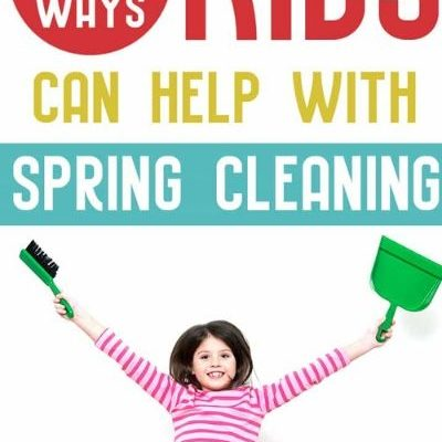 Spring Cleaning – 20 Ways Your Kids Can Help