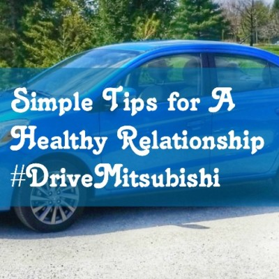 Simple Tips for A Healthy Relationship #DriveMitsubishi