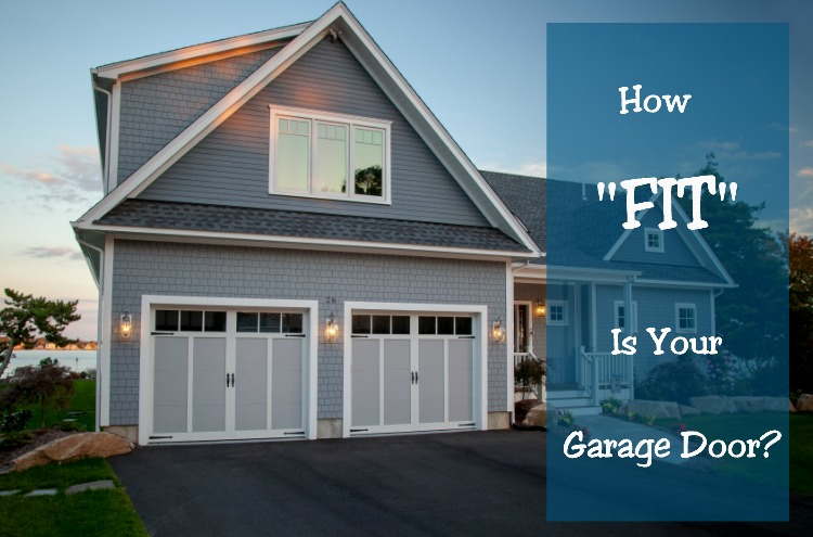 How Fit Is Your Garage Door