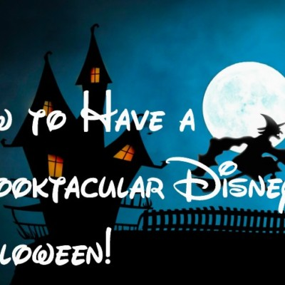 How to Have a Spooktacular Disney Halloween!