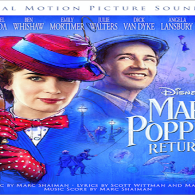 MARY POPPINS RETURNS – New Clip Now Available + Advance Tickets Now On Sale!!!