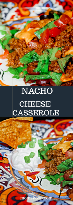 Nacho Cheese Cassrole