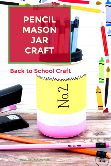 BACK TO SCHOOL PENCIL MASON JAR CRAFT - MomSkoop