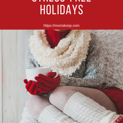 HOW TO HAVE STRESS-FREE HOLIDAYS