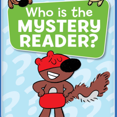 UNLIMITED SQUIRRELS: WHO IS THE MYSTERY READER? + GIVEAWAY!