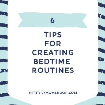 CREATING BEDTIME ROUTINES FOR KIDS