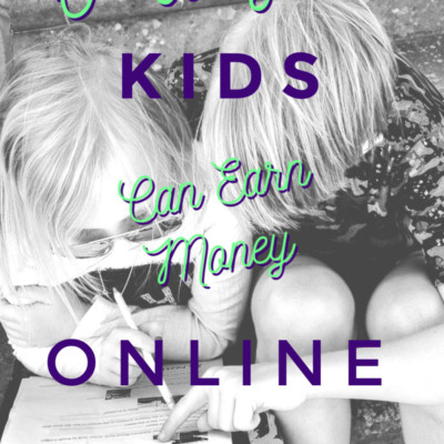 6 Ways Kids Can Make Money Online & Learn Along the Way