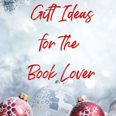 Gift Ideas for the Book Lover On Your List