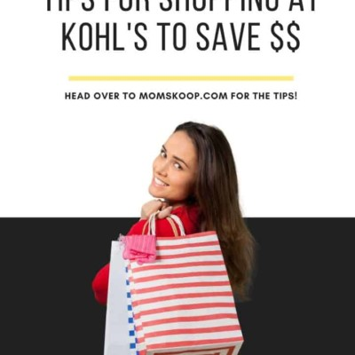 Tips for Shopping at Kohls To Save $$
